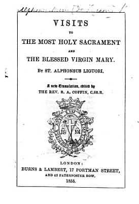 Visits to the Most Holy Sacrament of the Blessed Virgin  for Every Day in the Month