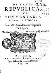 De varia republica siue Commentaria in librum iudicum