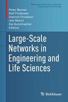 Large Scale Networks in Engineering and Life Sciences PDF