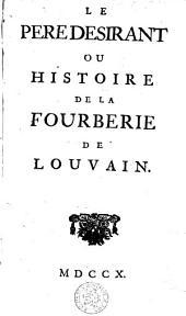 Le père Désirant, ou Histoire de la fourberie de Louvain