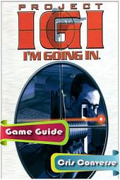 Project IGI 1 Game Guide