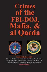 Crimes of the FBI Doj  Mafia  and Al Qaeda PDF