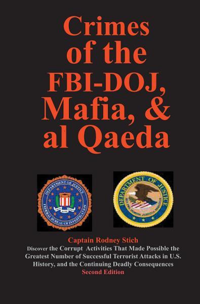 Crimes of the FBI Doj  Mafia  and Al Qaeda