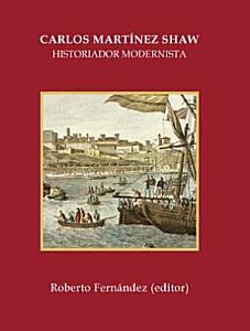 Carlos Mart  nez Shaw  historiador modernista PDF