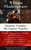 S  mtliche Trag  dien   The Complete Tragedies   Zweisprachige Ausgabe  Deutsch Englisch    Bilingual edition  German English  PDF