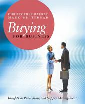 Buying for Business: Insights in Purchasing and Supply Management