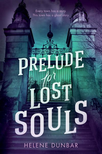 Download Prelude for Lost Souls Book