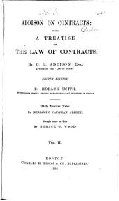 ... A Treatise on the Law of Contracts ...
