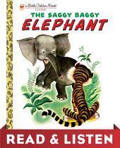 The Saggy Baggy Elephant: Read & Listen Edition
