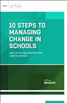 10 Steps to Managing Change in Schools PDF