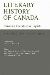 Literary History of Canada: Canadian Literature in English, Volume III (Second Edition)
