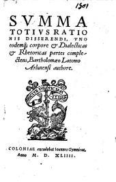 Summa totius rationis disserendi, uno eodemque corpore et dialecticas et rhetoricas partes complectens