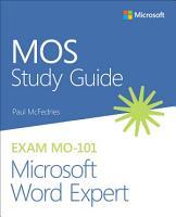 MOS Study Guide for Microsoft Word Expert Exam MO 101 PDF