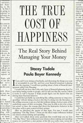 The True Cost Of Happiness Book PDF