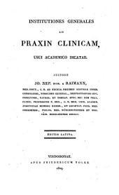 Institutiones generales ad praxin clinicam