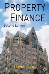 Property Finance: Edition 2