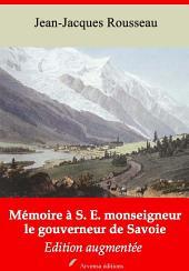 Mémoire à S. E. monseigneur le gouverneur de Savoie: Nouvelle édition augmentée