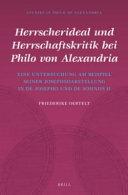 Herrscherideal und Herrschaftskritik bei Philo Von Alexandria PDF