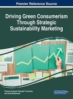 Driving Green Consumerism Through Strategic Sustainability Marketing