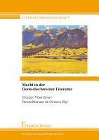 Macht in der Deutschschweizer Literatur PDF