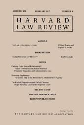 Harvard Law Review: Volume 130, Number 4 - February 2017