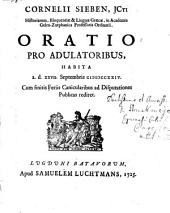 Oratio pro adulatoribus, habita a. d XXVII. Septembris CIƆIƆCCXXIV: Volume 1