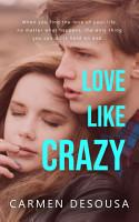 Love Like Crazy PDF