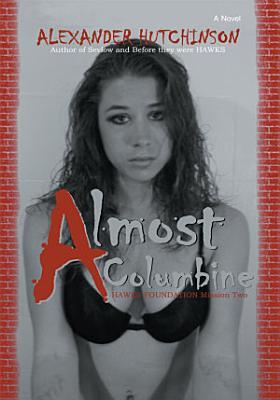 Almost Columbine
