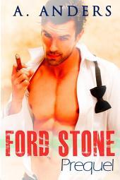 Ford Stone: Prequel (A Romance Mystery and Suspense)