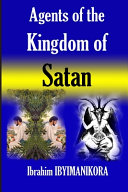 Agents of The Kingdom of Satan