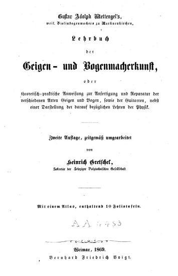 Gustav Adolph Wettengels Lehrbuch der Geigen  und Bogenmacherkunst    PDF