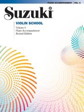 Suzuki Violin School - Volume 6 (Revised): Piano Accompaniment