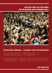 Universitäre Bildung – Fachidiot oder Persönlichkeit