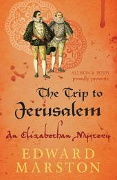 The Trip to Jerusalem