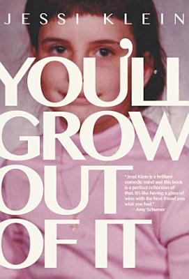 You ll Grow Out of It