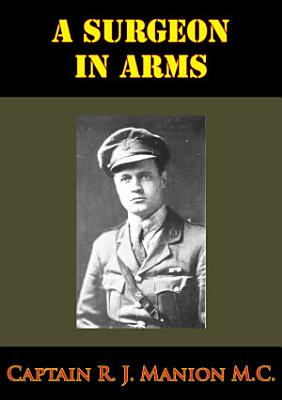 Surgeon In Arms  Illustrated Edition  PDF