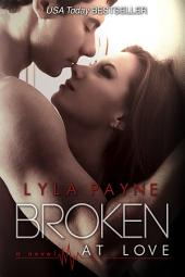 Broken at Love: Whitman University #1