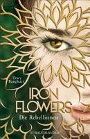 Iron Flowers     Die Rebellinnen PDF