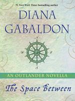 The Space Between  An Outlander Novella PDF