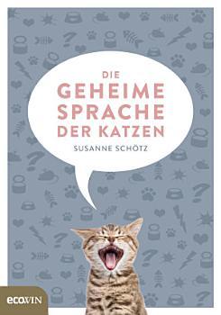 Die geheime Sprache der Katzen PDF