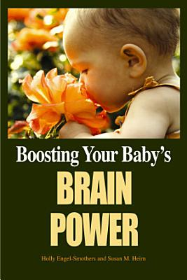 Boosting Your Baby s Brain Power PDF