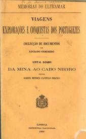 1574-1620, da mina ao cabo negro, segundo Garcia Mendes Castello Branco