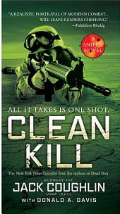 Clean Kill: A Sniper Novel