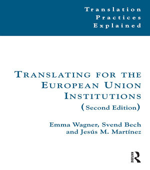 Translating for the European Union Institutions PDF
