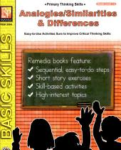Primary Thinkin Skills: Analogies/Similarities & Differences