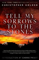 Tell My Sorrows to the Stones PDF