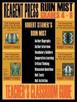 Teacher s Classroom Guide to Robert Stanek s Ruin Mist PDF