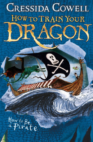 How to Train Your Dragon  How To Be A Pirate