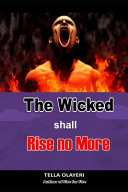 The Wicked Shall Rise No More PDF
