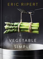 Vegetable Simple A Cookbook Book PDF
